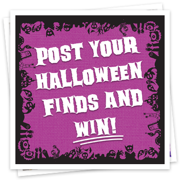 Post Your Halloween Finds and Win!